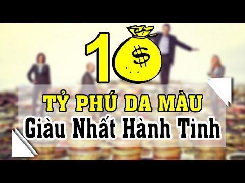 10 Tỷ phú da màu giàu nhất hành tinh