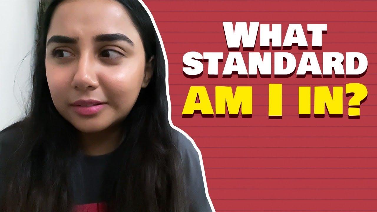 What Standard Am I In?   #SawaalSaturday   MostlySane
