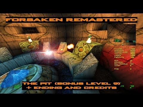 Forsaken Remastered - The Pit (Bonus Level 9) + Ending and Credits |