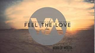 WoM001 - Ted Nilsson & Stuart Ojelay ft. Jody Findley - Feel The Love - RELEASED 26/06/15