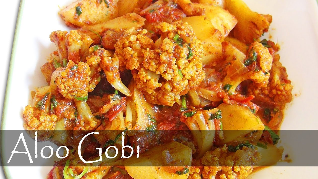 Aloo gobi recipe indian vegetarian food youtube forumfinder Choice Image