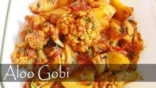 Aloo Gobi Recipe - Indian Vegetarian Food