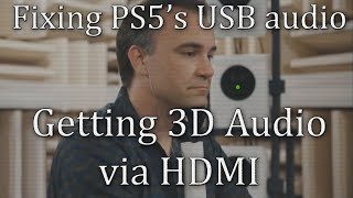 Fixing PS5's USB Audio problem, using 3D Audio on Optical [GigaBoots Tech Lab]