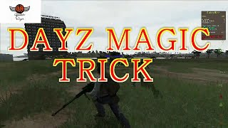 DAYZ MAGIC TRICK: Can you feel the magic in the air