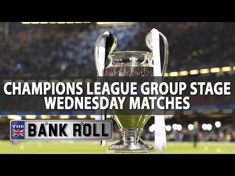 2017/18 Champions League Group Stage Betting | Wed 18th Oct
