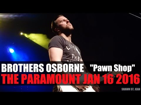 Brothers Osborne - Pawn Shop | Live at the Paramount