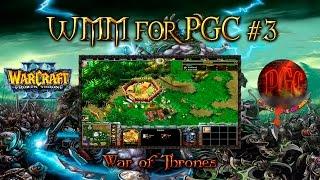 [WMM for PGC #3] War of Thrones (Война престолов) - геймплей карты