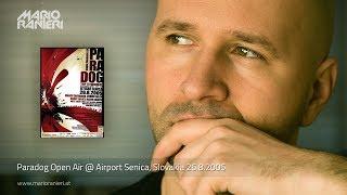 MARIO RANIERI 🎧  Paradog Open Air @ Airport Senica, Slovakia 🇸🇰 26.8.2005 (Official Video)