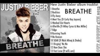 Justin Bieber - BREATHE 2016 (Album Tracklist)