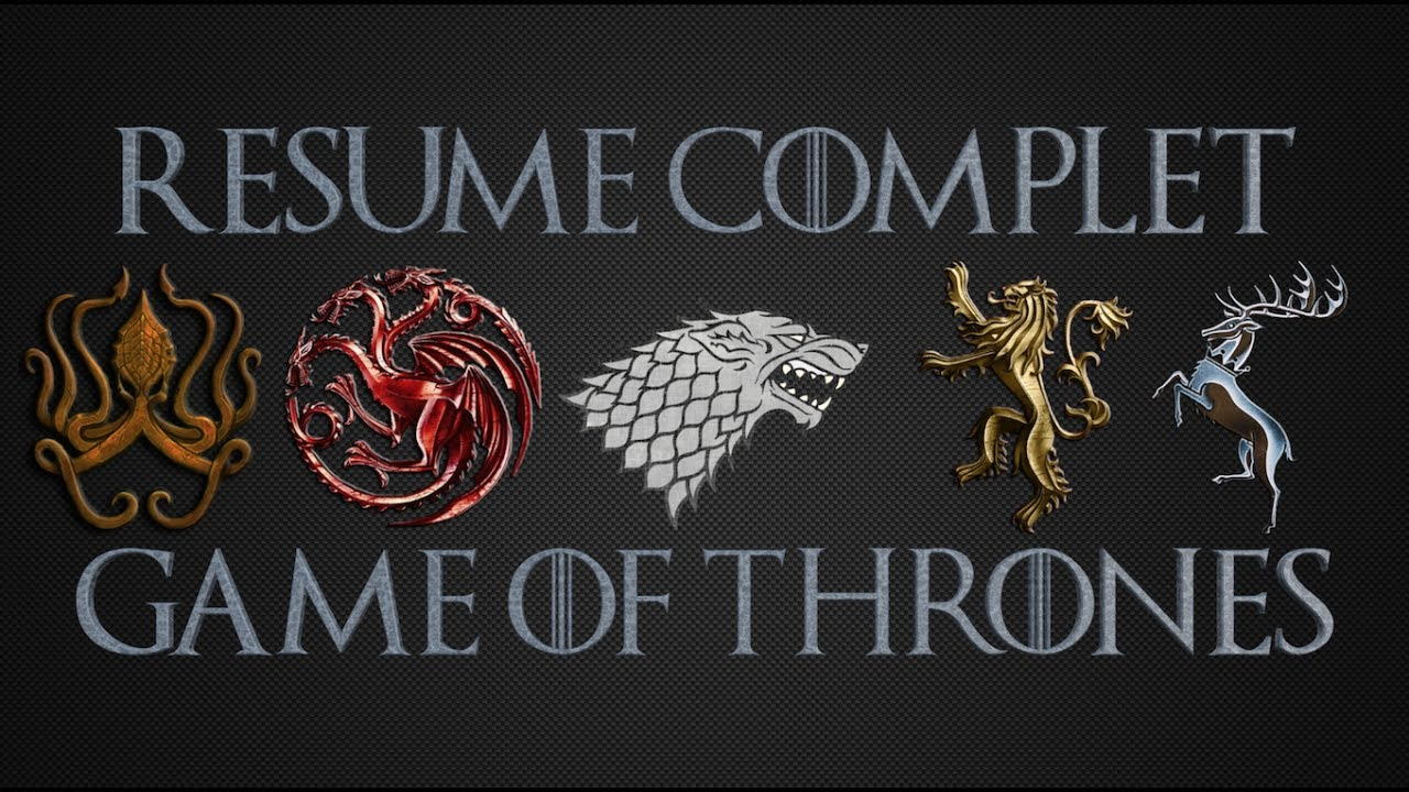 Résumé Complet Saison 7 Game Of Thrones Youtube