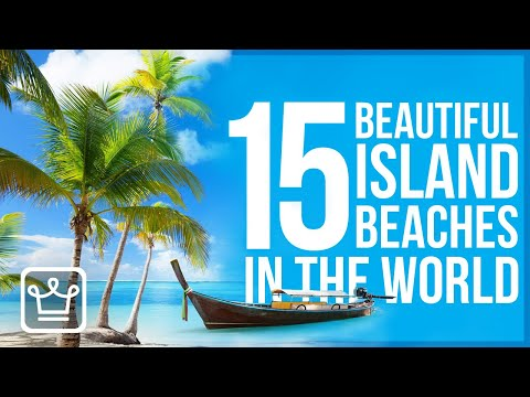 15 MOST Beautiful Island Beaches In The World