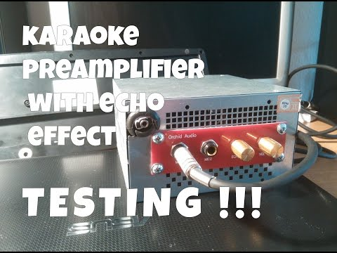 Home karaoke preamplifier with echo effect TESTING