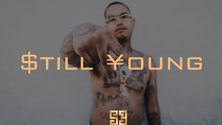 $tupid Young - $till Young (Instrumental) | Type Beat | Prod.SunEside