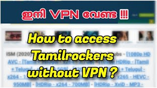 Tamilrockers 2020 | How to access | without VPN | Malayalam