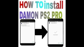 How to fix damon ps2 pro apk || not installed solved damon ps2 pro apk| damon ps2 pro for free
