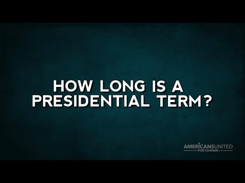 How long is a presidential term, anyway?