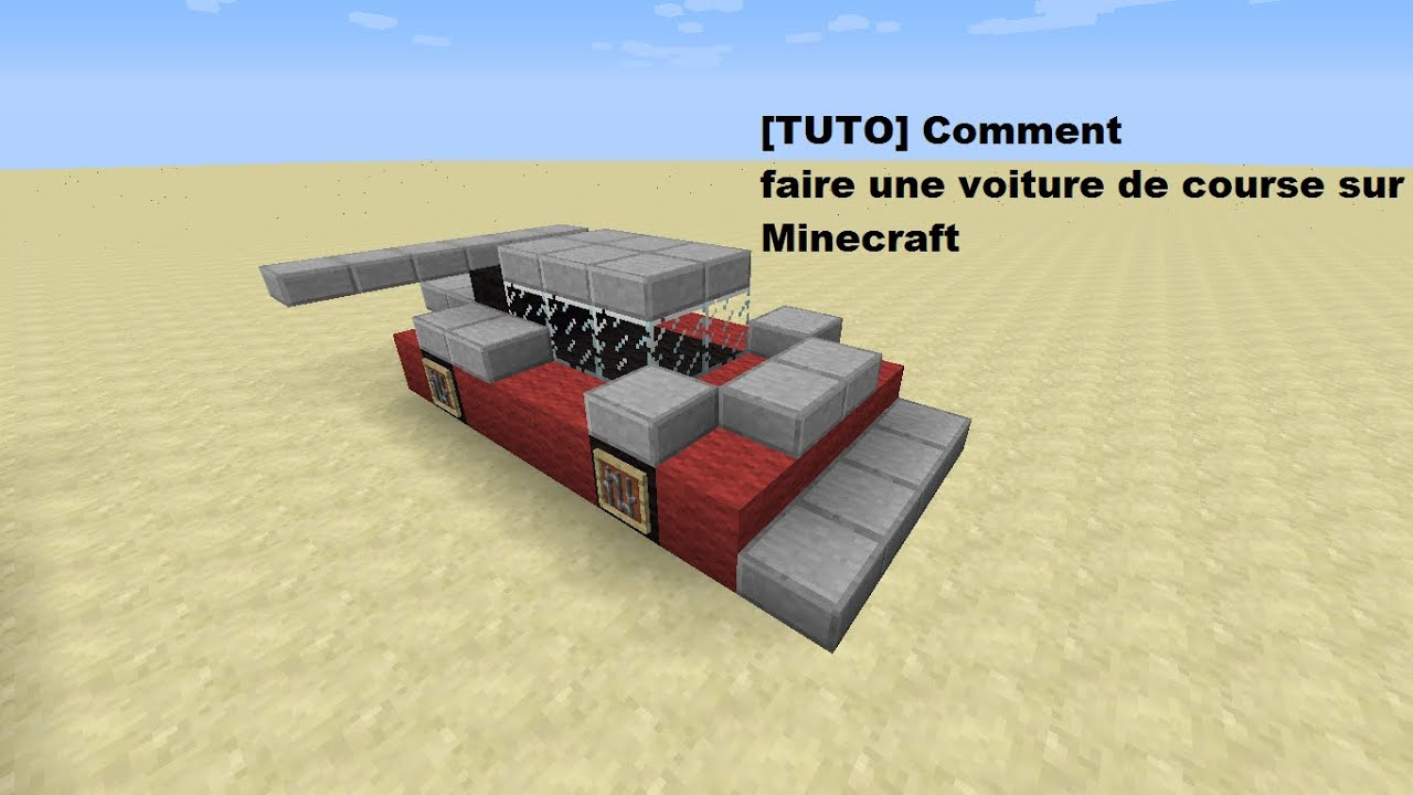 tuto comment faire une voiture de course sur minecraft youtube. Black Bedroom Furniture Sets. Home Design Ideas