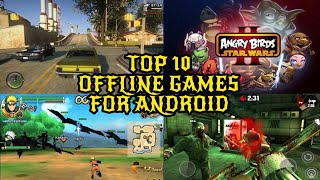 No Internet? No worries. TOP 10 OFFLINE GAMES FOR ANDROID...