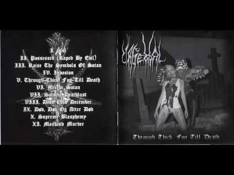 URGEHAL - THROUGH THICK FOG TILL DEATH - FULL ALBUM  2003