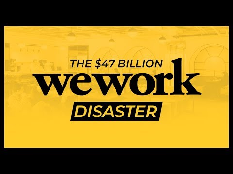 WeWork - The $47 Billion Disaster