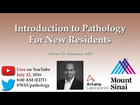 Introduction to Pathology for New Residents