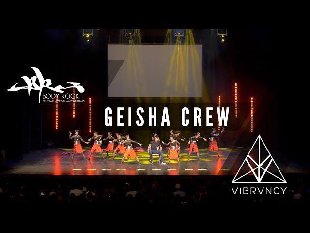 [3rd Place] Geisha Crew | Body Rock 2017 [@VIBRVNCY 4K] #bodyrock2017