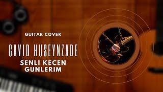 Gitarist Sharon - Sənli Keçən Günlərim feat Cavid Hüseynzadə