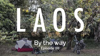 """By the way - Episode 26 / """"Laos"""""""