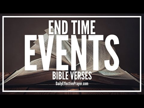 Bible Verses On End Time Events - Scriptures For End Of Days (Audio Bible)
