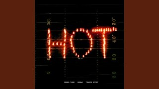 Hot (Remix) (feat. Gunna and Travis Scott)