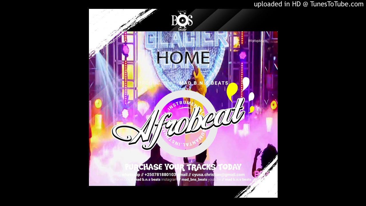 NEW 2020 - HOME #AFROBEAT #INSTRUMENTAL #DANCEHALL - BURNA BOY, WIZ KID , TEKNO MILES TYPE BEAT