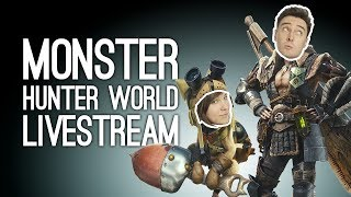 MONSTER HUNTER WORLD LIVESTREAM! Outside Xtra Plays Monster Hunter World Co-Op, LIVE @ Loading Bar
