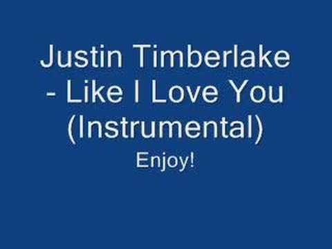 Justin Timberlake - Like I Love You (Instrumental)