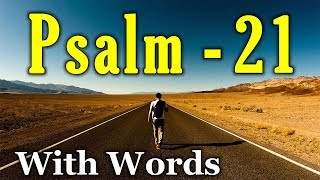 Psalm 21 - After the Battle (With words - KJV)