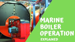 Whiteboard Video - Marine Boiler Fundamentals