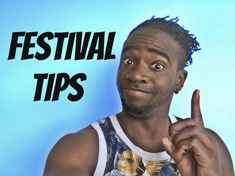 FESTIVAL TIPS!
