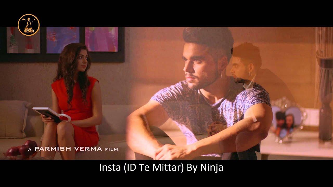Insta (ID Te Mittar) By Ninja MP3 Song
