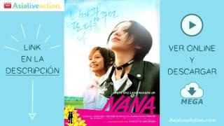 Nana - LIVE ACTION ( ONLINE + MEGA )