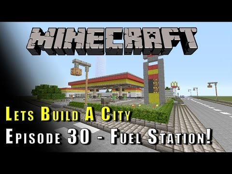 Minecraft :: Lets Build A City :: Petrol Station! :: E30