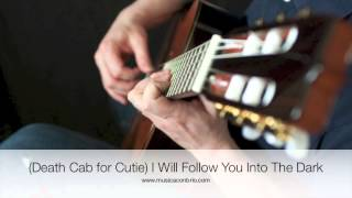 (Death Cab for Cutie) I Will Follow You Into The Dark (Fingerstyle) - Jason Delaney