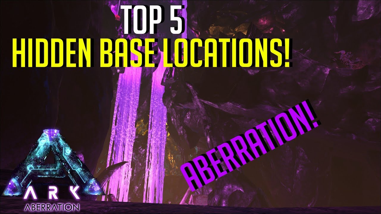 HIDDEN BASE LOCATIONS! NEW ABERRATION MAP - Top 5 Hidden PvP Bases | ARK:  Survival Evolved