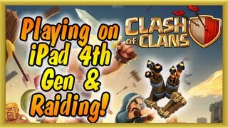 Clash of Clans - Playing on iPad 4th Generation & Raiding for Gold (Air Defense Upgrade)
