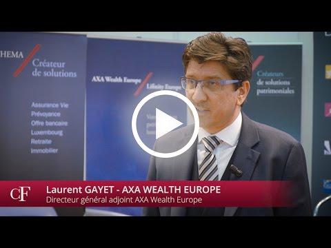 Laurent Gayet - Axa Wealth Europe : les UC peuvent allier sécurité et rendement !