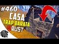 RUST -  Casa Trap Barata (Casa Armadilha) [MTDN] #460