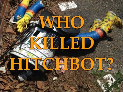 Internet Cold Cases: Who Killed HitchBot?