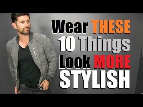 10 Items ANY Guy Can Wear to Look MORE Stylish!