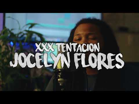 XXXTENTACION ~ Jocelyn Flores (Kid Travis Cover)