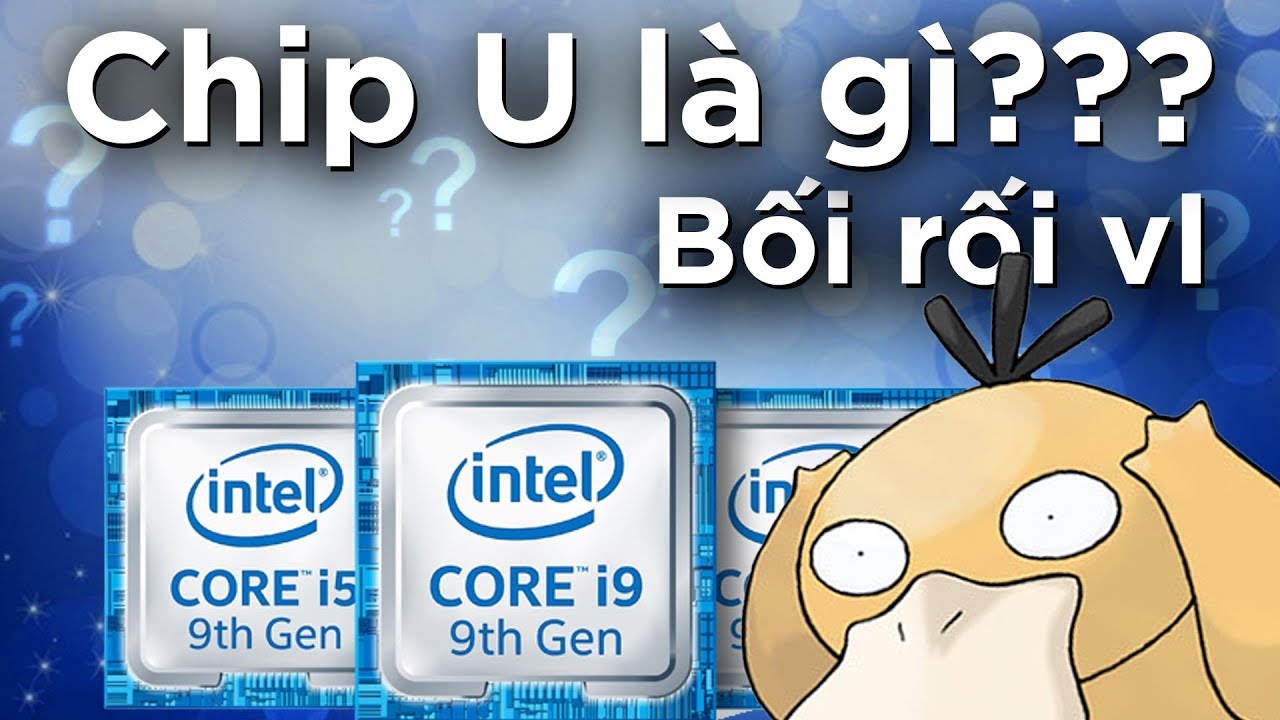 CHIP U, M, H, K là gì??? Giải mã KÍ HIỆU HẬU TỐ của Intel!!!