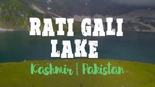RATI GALI LAKE   Kashmir ki sab se best jaggah  Bilal Azam VLOGS