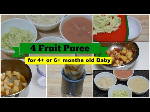4 Fruit Puree for 4+ or 6+ months Baby l Healthy Baby Food Recipe l Stage 1 Homemade Baby Food